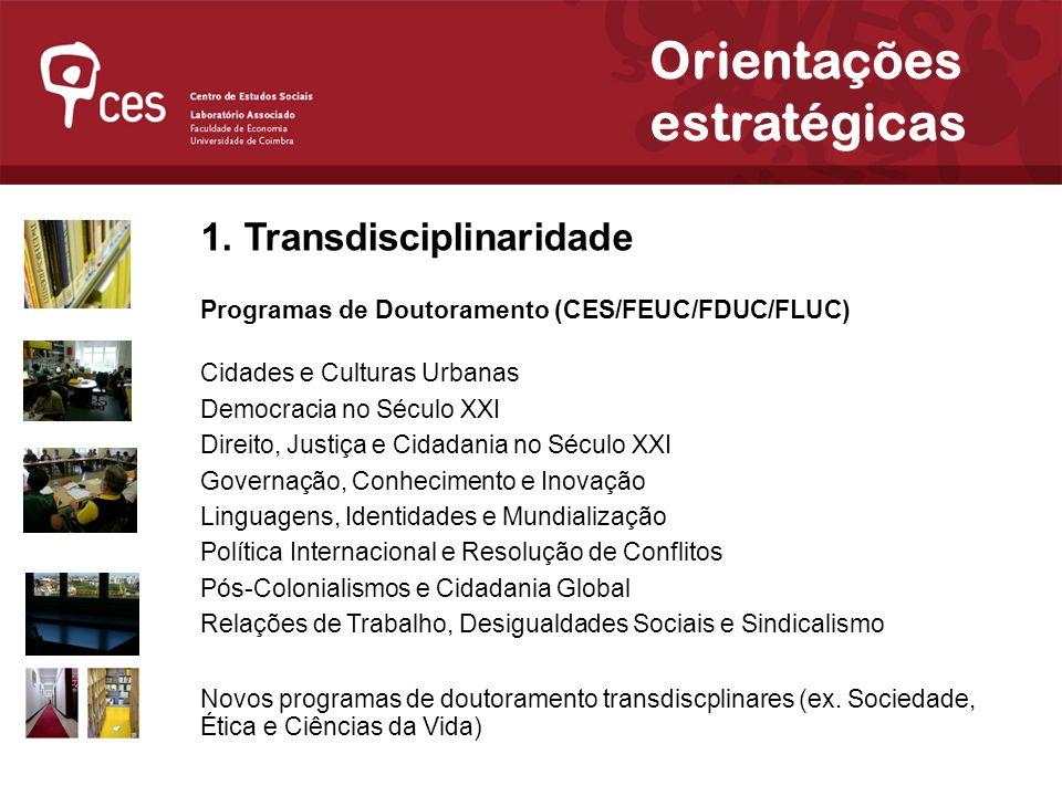 Julho 2007 Orientações estratégicas 1.