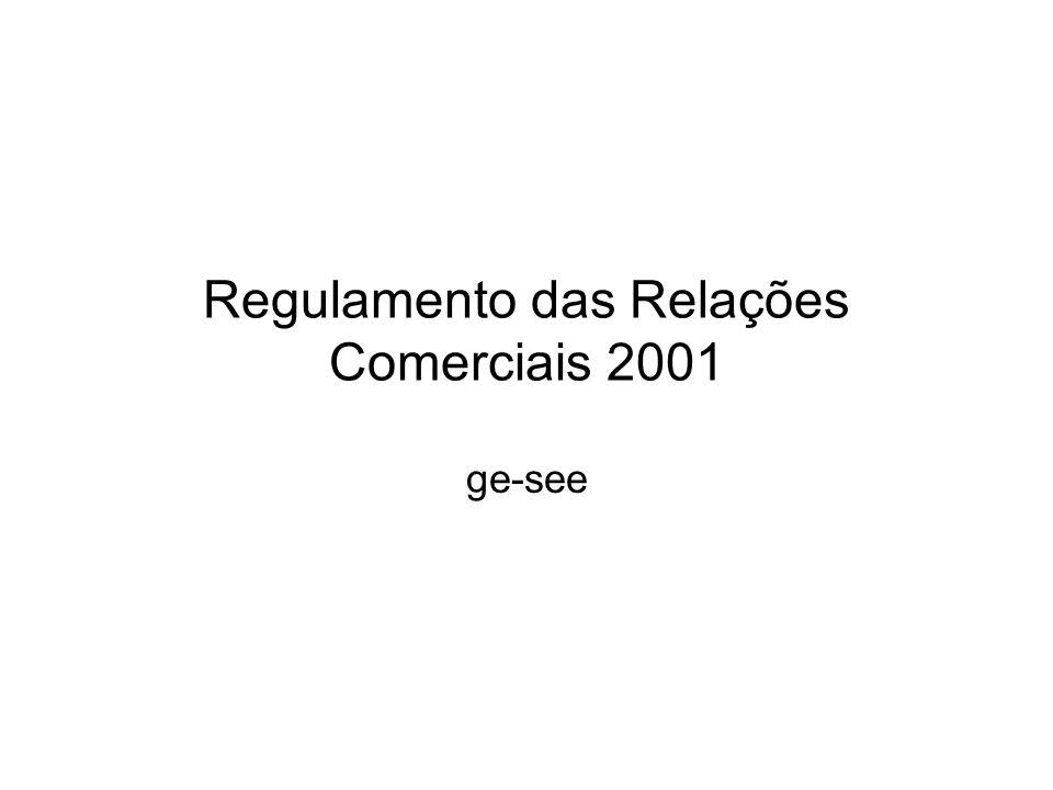 Regulamento das Relações Comerciais 2001 ge-see