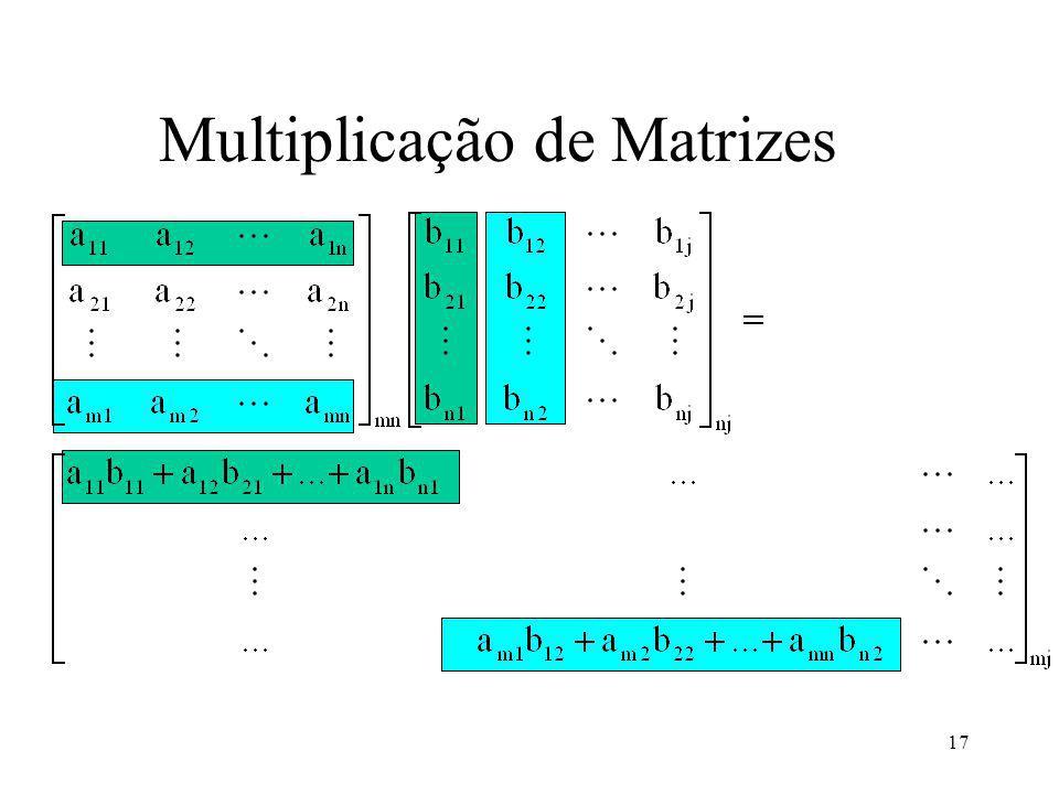 17 Multiplicação de Matrizes