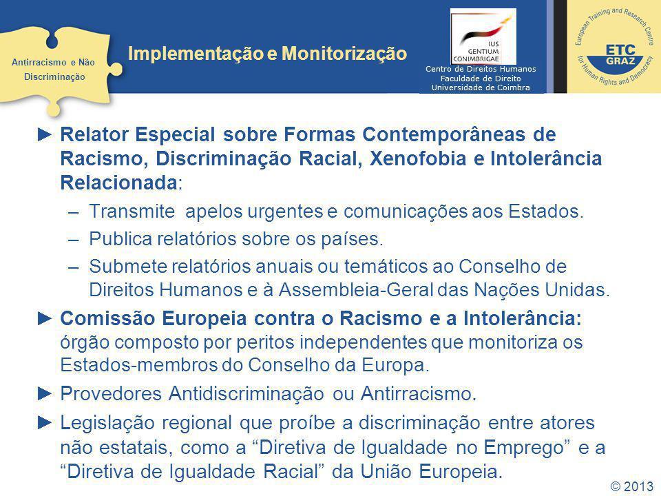 Relator Especial sobre Formas Contemporâneas de Racismo, Discriminação Racial, Xenofobia e Intolerância Relacionada: –Transmite apelos urgentes e comu