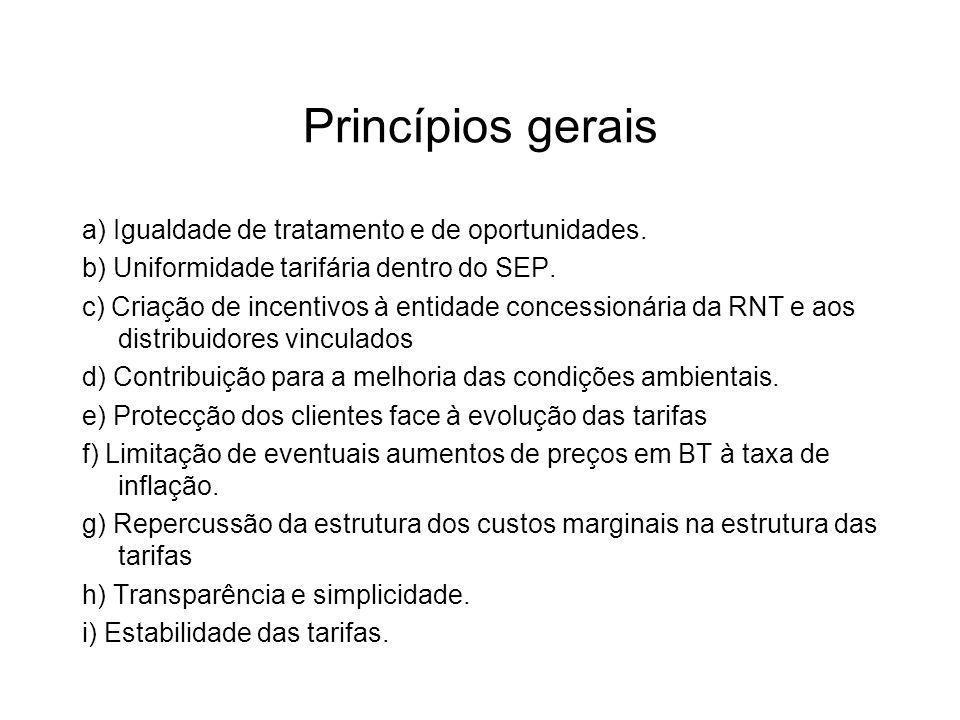 Princípios gerais a) Igualdade de tratamento e de oportunidades.