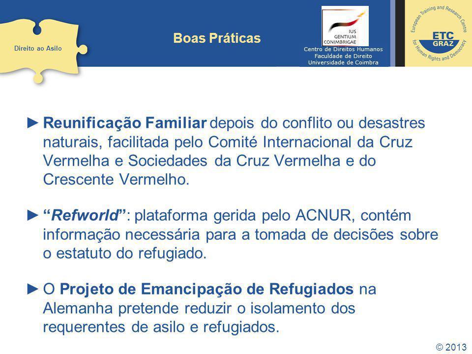 © 2013 Boas Práticas Reunificação Familiar depois do conflito ou desastres naturais, facilitada pelo Comité Internacional da Cruz Vermelha e Sociedade