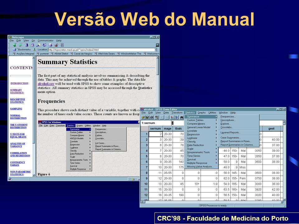 Calculadora de estatística CRC98 - Faculdade de Medicina do Porto
