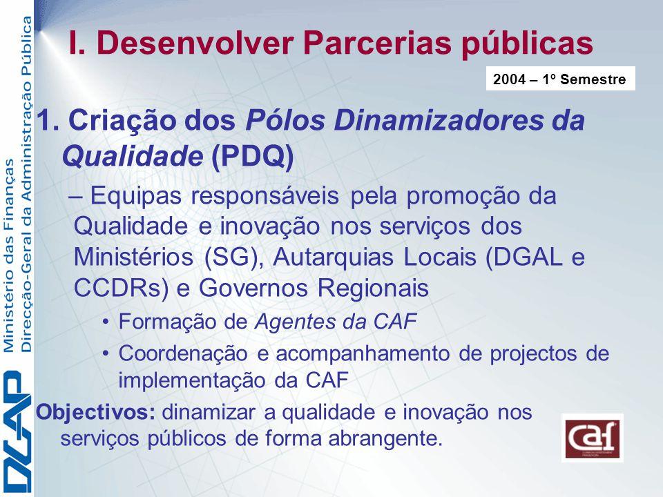 I.Desenvolver Parcerias públicas 1.