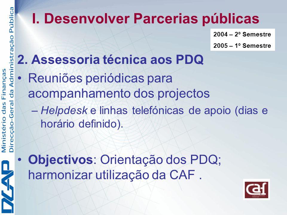 I.Desenvolver Parcerias públicas 2.