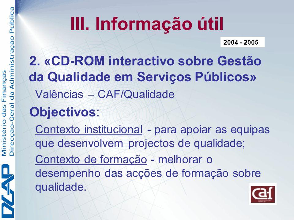 III.Informação útil 2.