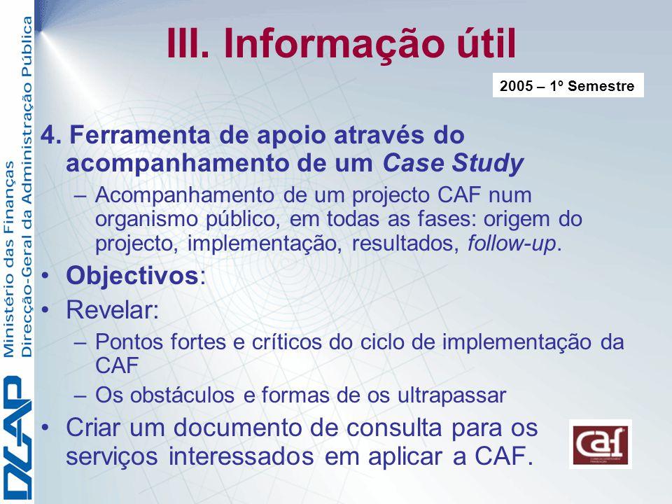 III.Informação útil 4.