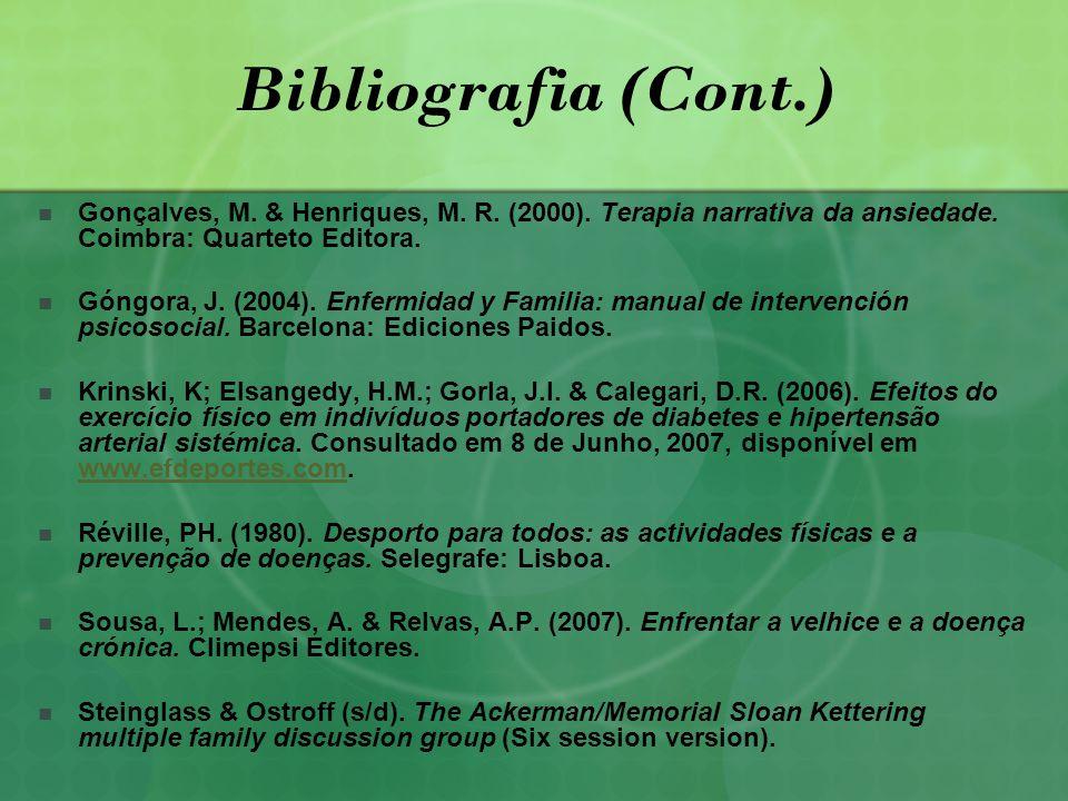 Bibliografia (Cont.) Gonçalves, M.& Henriques, M.