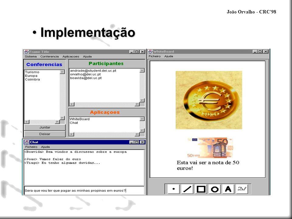 João Orvalho - CRC'98 Implementação Implementação