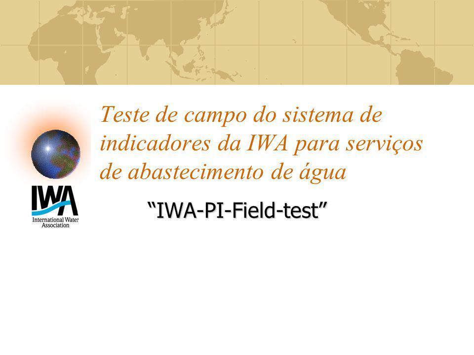 Teste de campo do sistema de indicadores da IWA para serviços de abastecimento de água IWA-PI-Field-test