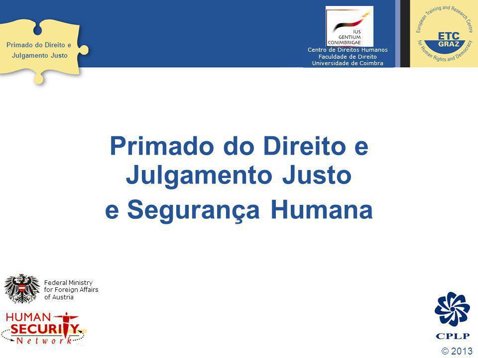 © 2013.Primado do Direito e Julgamento Justo Leah Levin, ilustrado por Plantu.