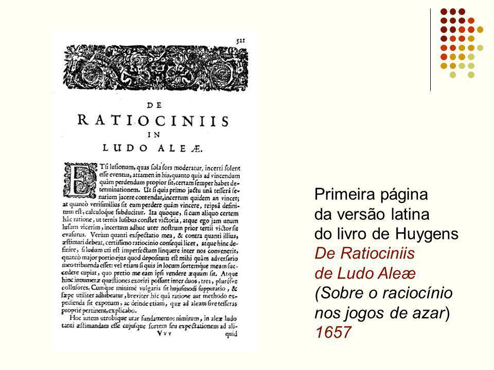 Primeira página da versão latina do livro de Huygens De Ratiociniis de Ludo Aleæ (Sobre o raciocínio nos jogos de azar) 1657