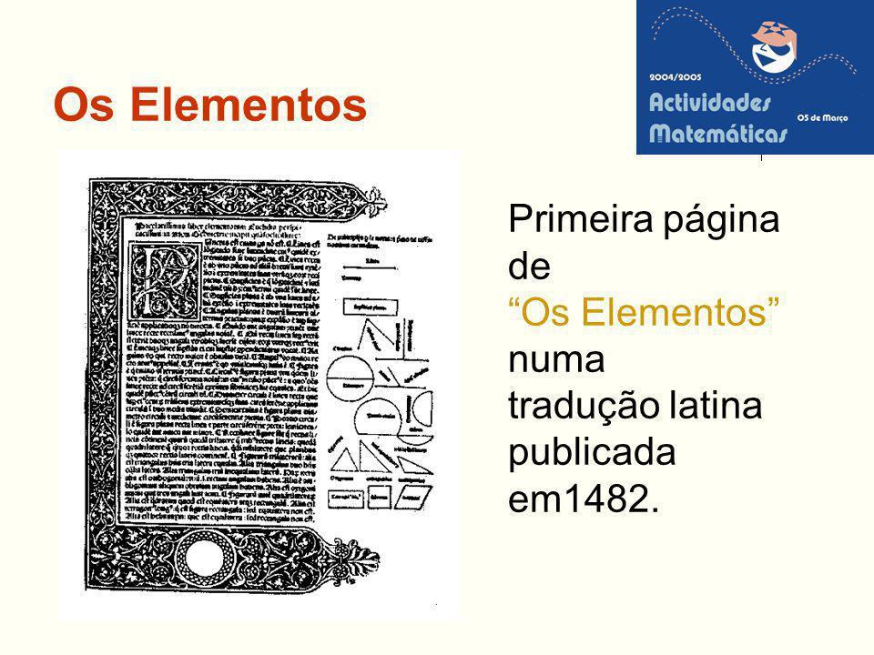 Os Elementos Primeira página de Os Elementos numa tradução latina publicada em1482.