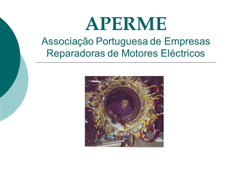 APERME Associação Portuguesa de Empresas Reparadoras de Motores Eléctricos