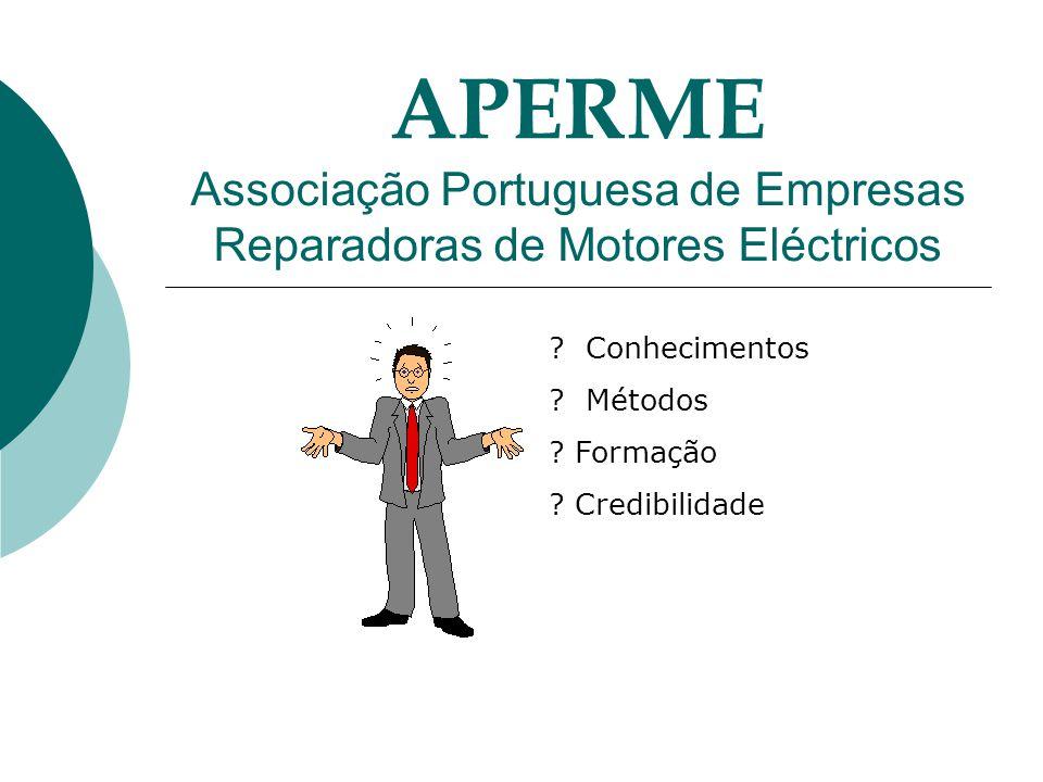 APERME Associação Portuguesa de Empresas Reparadoras de Motores Eléctricos .