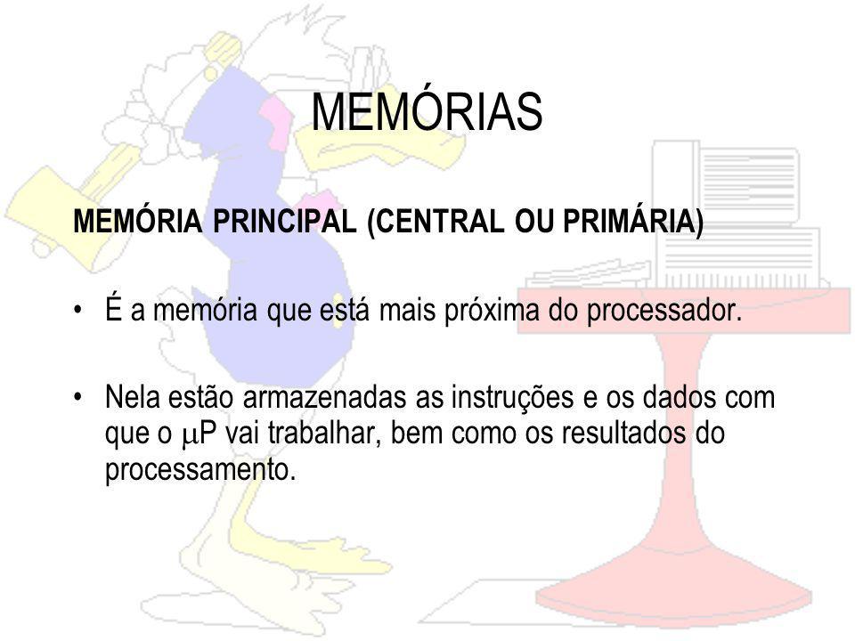 MEMÓRIAS MEMÓRIA SECUNDÁRIA (AUXILIAR OU DE MASSA) Consiste em dispositivos com grande capacidade de armazenamento.