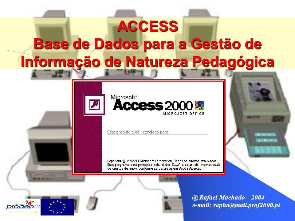 ACCESS – Macros Conceitos Genéricos Conceitos Genéricos Macro: É uma forma de automatizar a execução de uma ou mais tarefas.