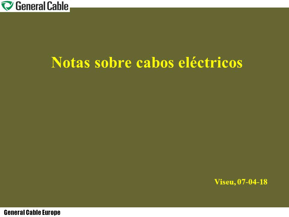 Viseu, 07-04-18 Notas sobre cabos eléctricos