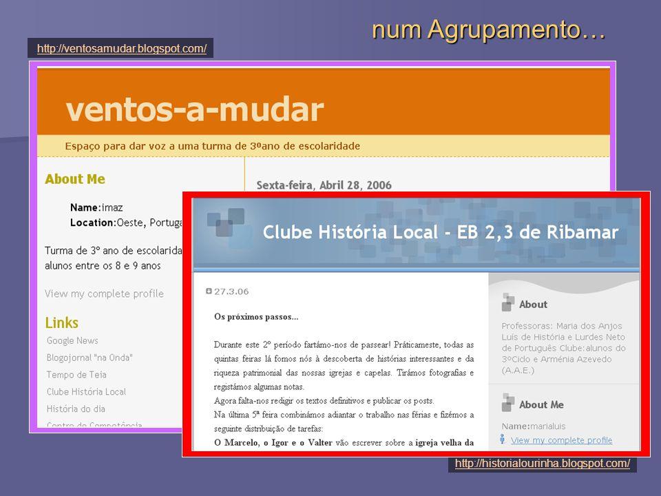 http://historialourinha.blogspot.com/ http://ventosamudar.blogspot.com/ num Agrupamento…