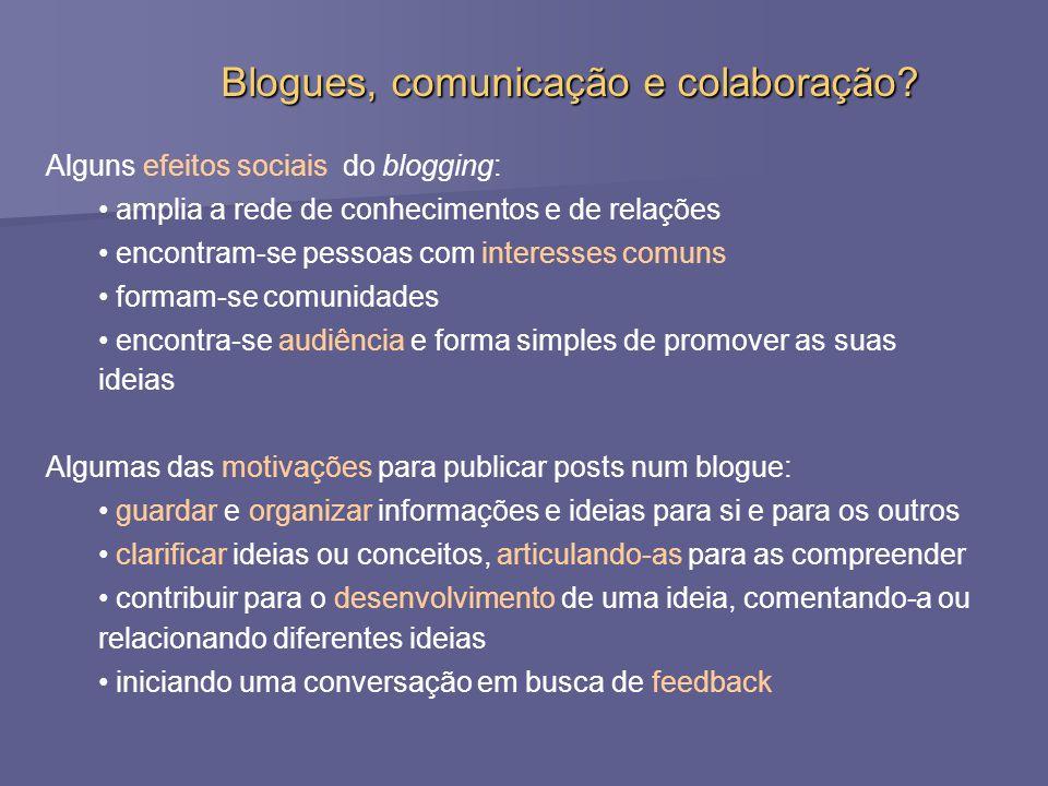 Blogues, comunicação e colaboração.