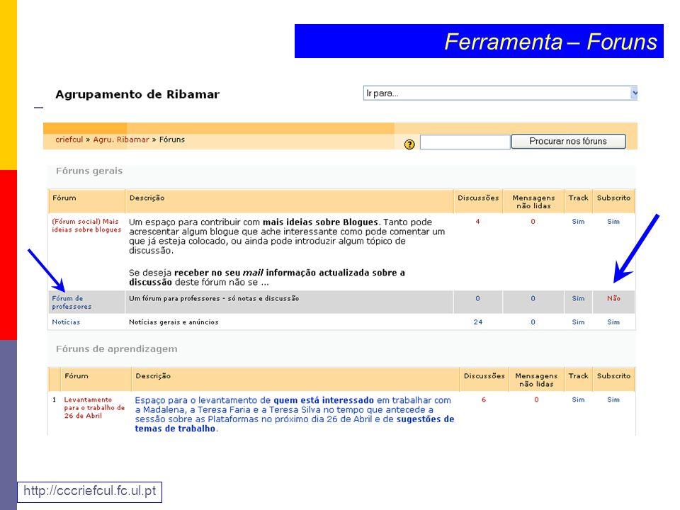 Ferramenta – Foruns http://cccriefcul.fc.ul.pt