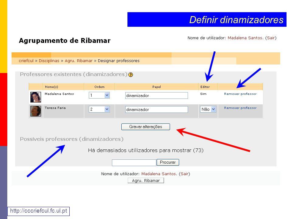 Definir dinamizadores http://cccriefcul.fc.ul.pt