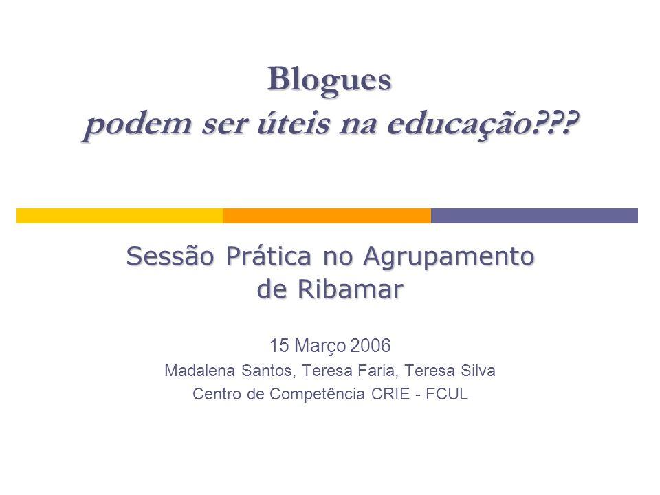 Blogues podem ser úteis na educação .