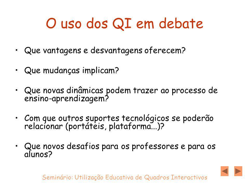 O uso dos QI em debate Que vantagens e desvantagens oferecem.