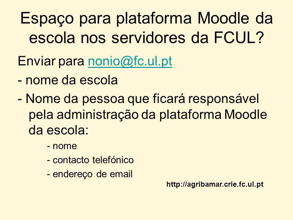 Espaço para plataforma Moodle da escola nos servidores da FCUL.