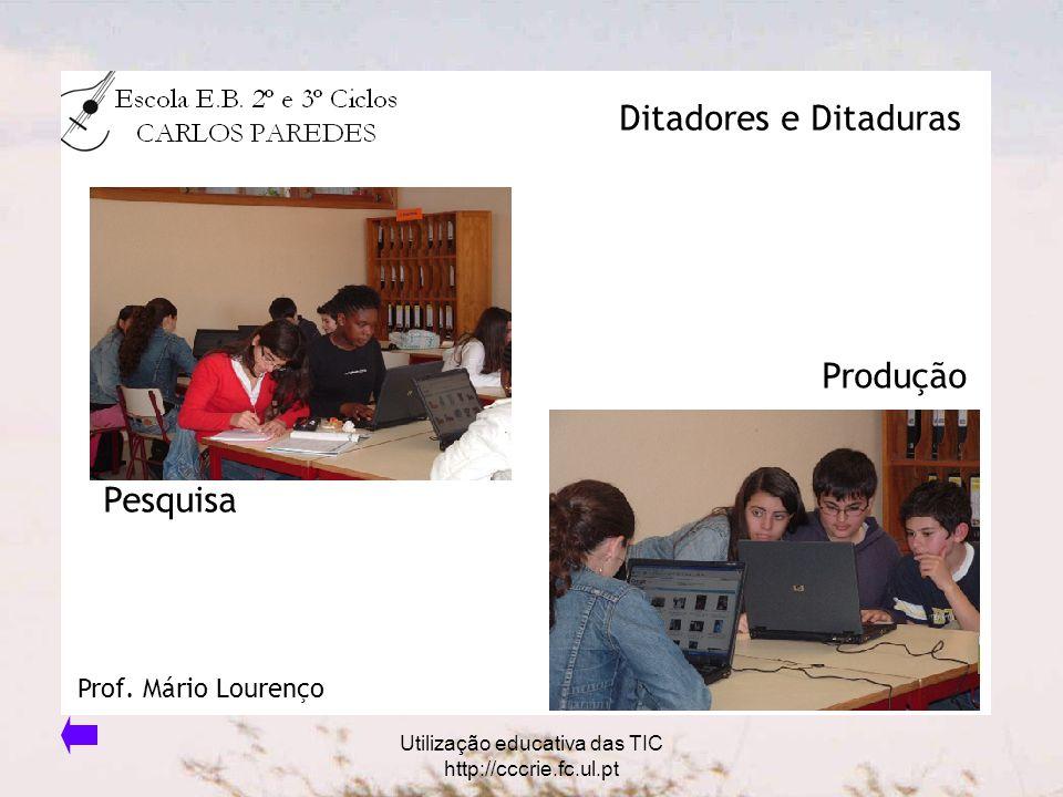 Pesquisa Produção Ditadores e Ditaduras Prof. Mário Lourenço