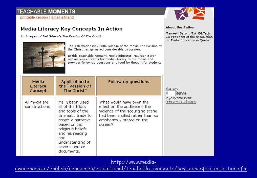 == http://www.media- awareness.ca/english/resources/educational/teachable_moments/key_concepts_in_action.cfmhttp://www.media- awareness.ca/english/resources/educational/teachable_moments/key_concepts_in_action.cfm