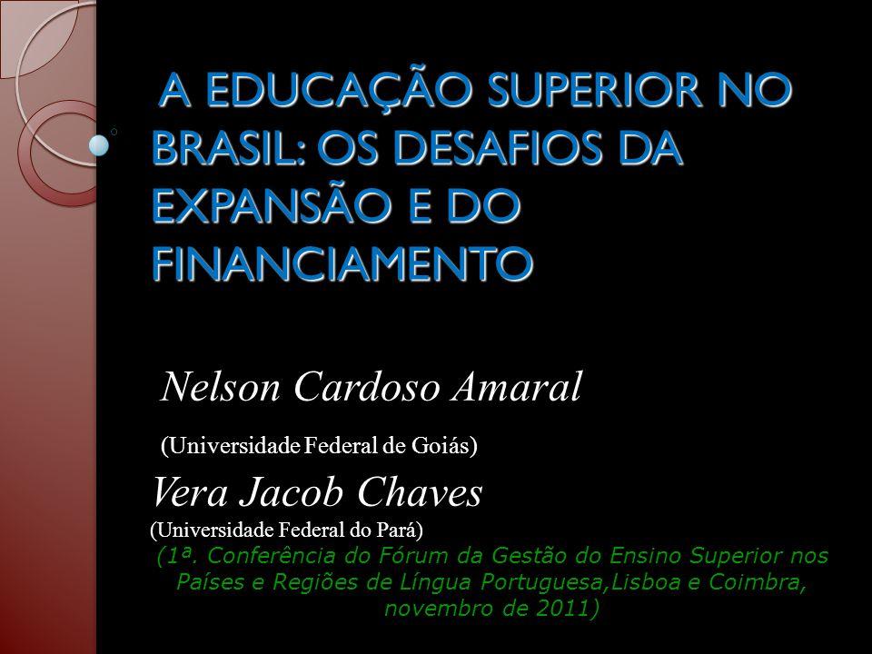 Tabela 5 - Despesas realizadas pelas IES brasileiras em 2005 como percentuais do PIB (Valores em R$ bilhões, a preços de janeiro de 2011, corrigidos pelo IPCA) Categoria AdministrativaDespesas% PIB Federal19,420,70 Estadual9,770,35 Municipal1,530,05 Total30,721,10 Particulares15,520,56 Comun/Confes16,150,58 Total31,671,14 Total Geral62,402,24 Fonte: Censo da Educação Superior-2006 e (AMARAL e PINTO, 2010)