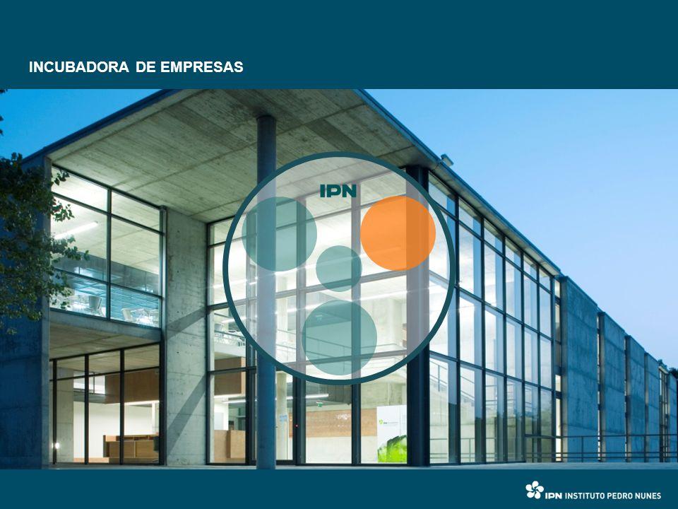I&DT INCUBAÇÃO FORMAÇÃO · Promoção do empreendedorismo · Apoio a empresas de base tecnológica.