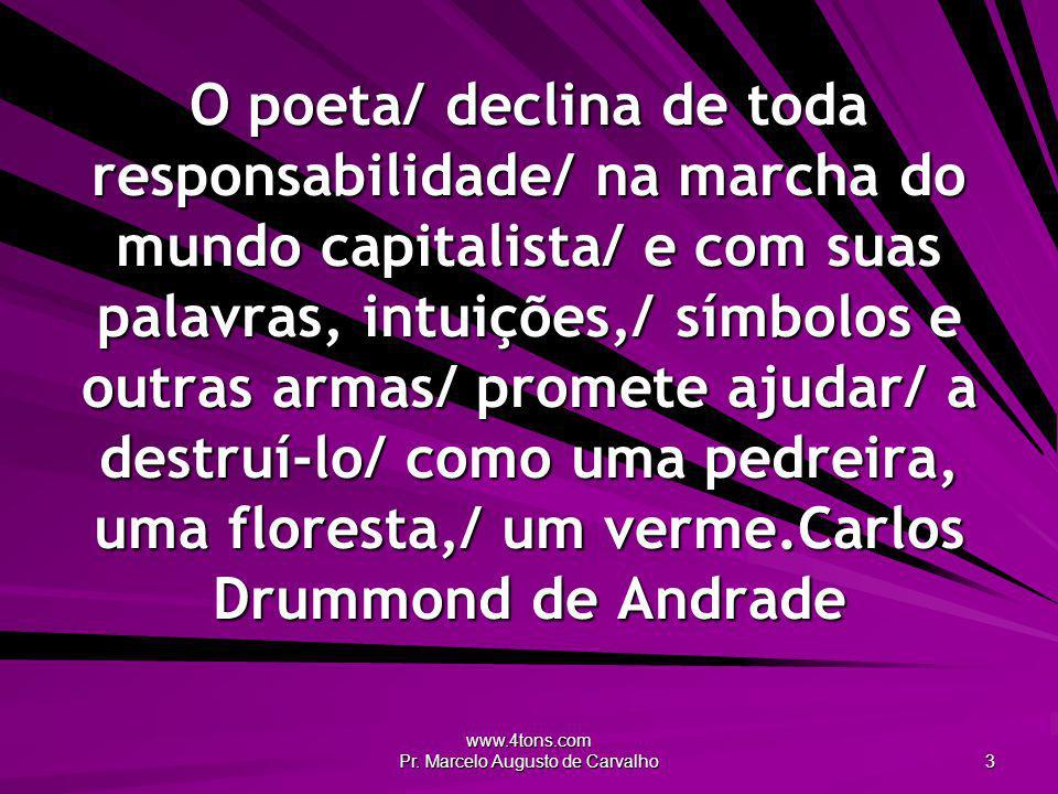 www.4tons.com Pr.Marcelo Augusto de Carvalho 44 Jesus foi o 1º comunista.