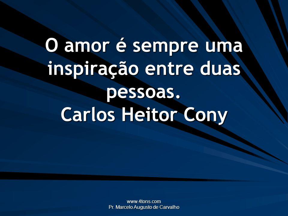 www.4tons.com Pr.Marcelo Augusto de Carvalho Desisti de ser feliz.