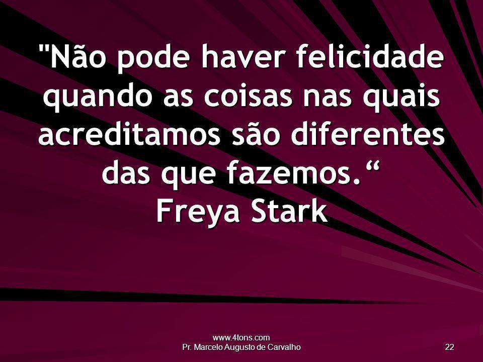 www.4tons.com Pr. Marcelo Augusto de Carvalho 22