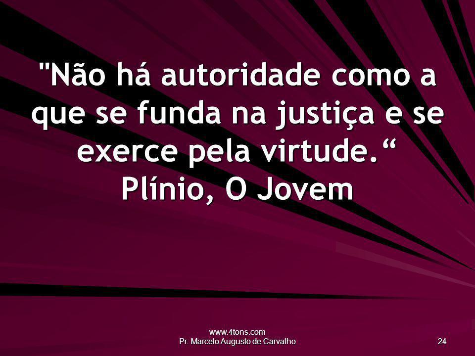 www.4tons.com Pr. Marcelo Augusto de Carvalho 24