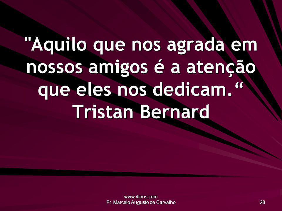 www.4tons.com Pr. Marcelo Augusto de Carvalho 28