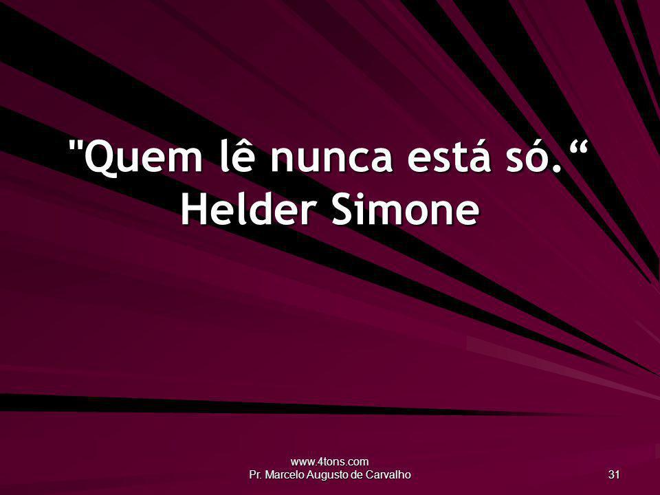 www.4tons.com Pr. Marcelo Augusto de Carvalho 31