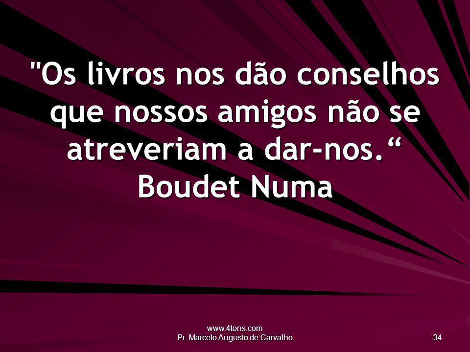 www.4tons.com Pr. Marcelo Augusto de Carvalho 34