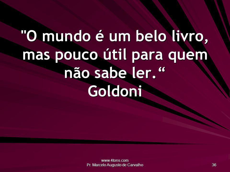 www.4tons.com Pr. Marcelo Augusto de Carvalho 36