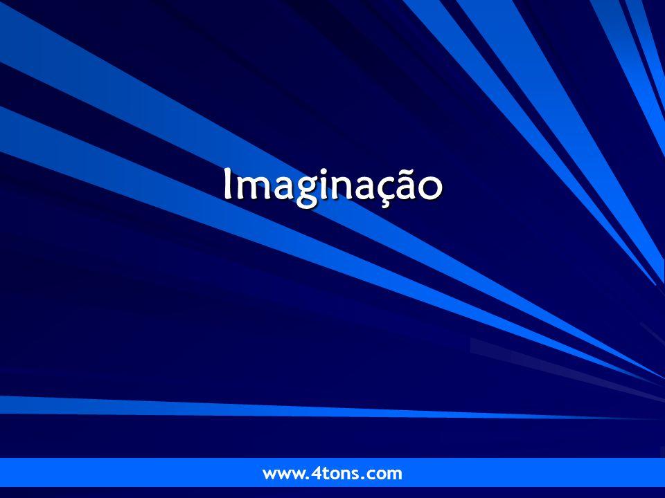 Pr. Marcelo Augusto de Carvalho 1 Imaginação www.4tons.com
