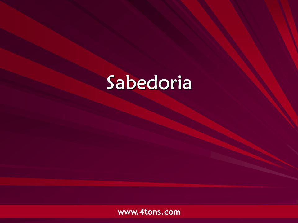 Pr. Marcelo Augusto de Carvalho 1 Sabedoria www.4tons.com