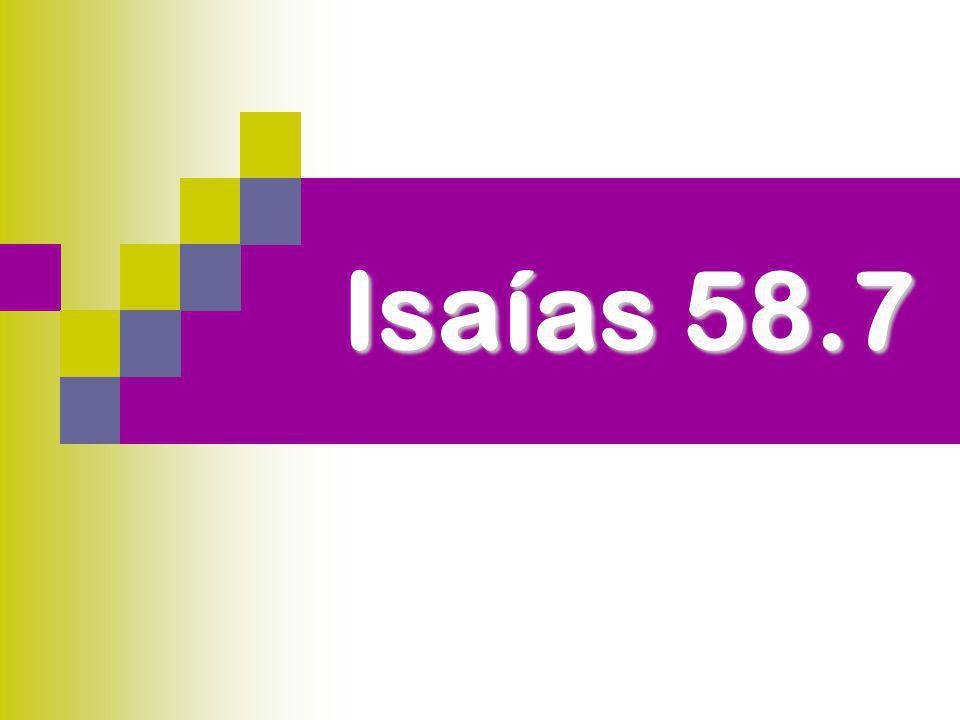 Isaías 58.7