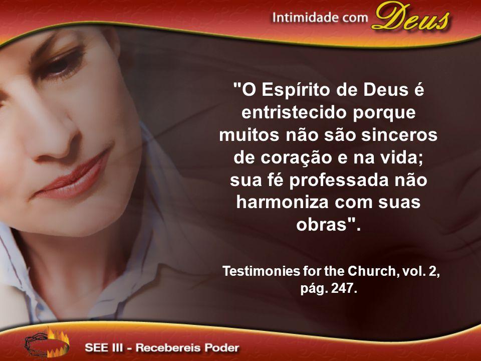 Quando a ignomínia da indolência e preguiça tiver sido afastada da igreja, o Espírito do Senhor se manifestará graciosamente.