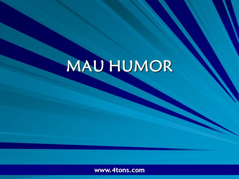 Pr. Marcelo Augusto de Carvalho 1 MAU HUMOR www.4tons.com