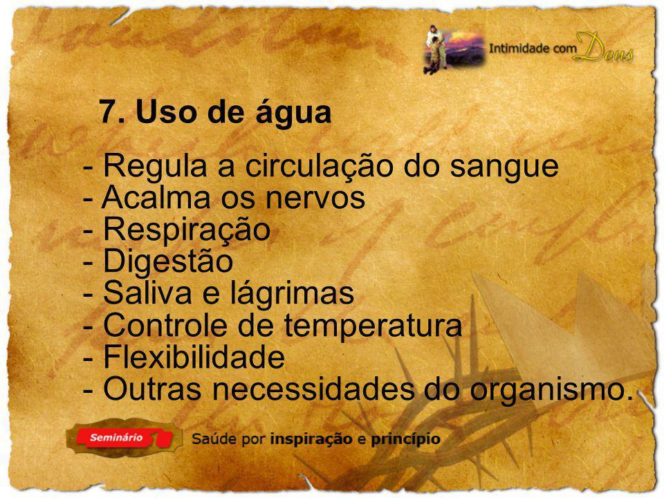 - Regula a circulação do sangue - Acalma os nervos - Respiração - Digestão - Saliva e lágrimas - Controle de temperatura - Flexibilidade - Outras nece