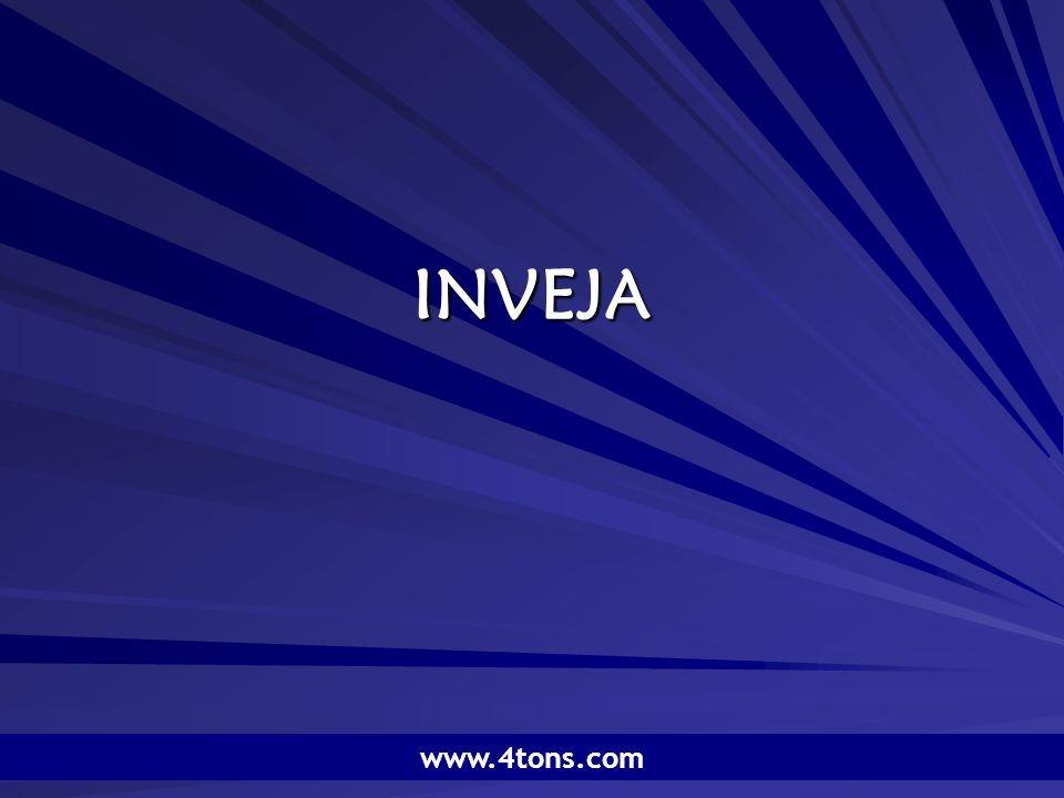 Pr. Marcelo Augusto de Carvalho 1 INVEJA www.4tons.com