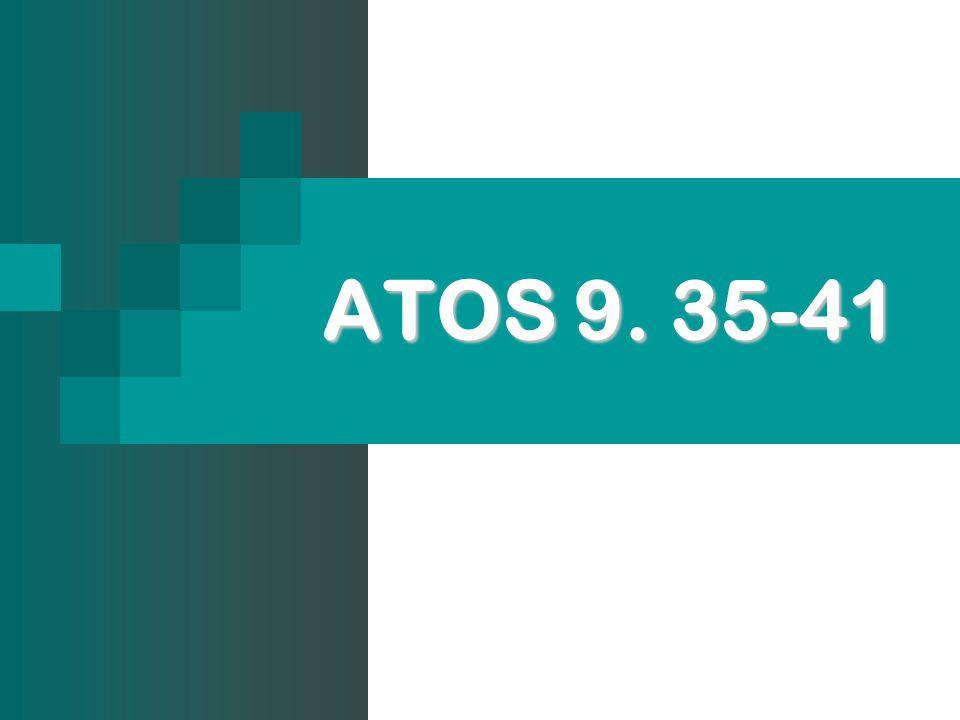 ATOS 9. 35-41
