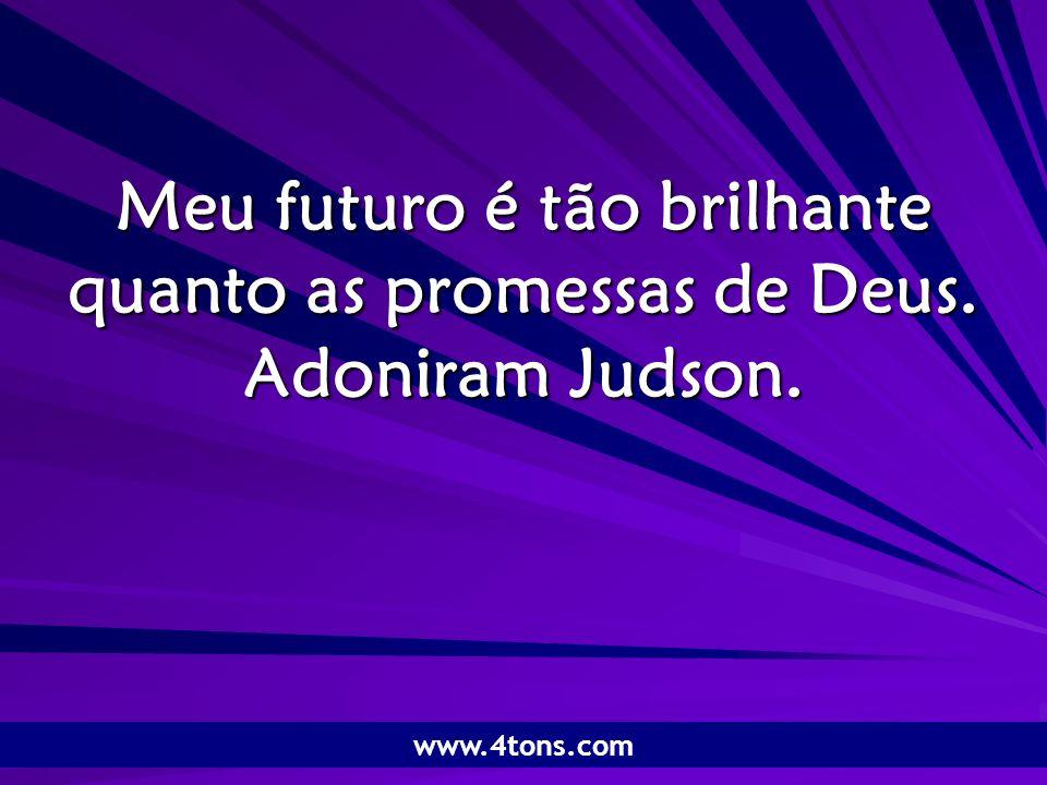 Pr.Marcelo Augusto de Carvalho 1 Meu futuro é tão brilhante quanto as promessas de Deus.